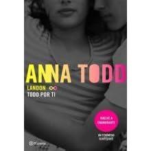 Todo Por Ti Landon 1 By Anna Todd