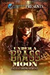 Under a Brass Moon: A Sci-Fi Steampunk Anthology ebook download free