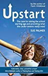 Upstart: The case for raising the school starting age and providing what the under-sevens really need