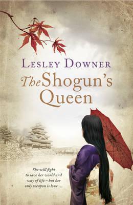 The Shogun's Queen (The Shogun Quartet #1)