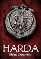 Harda (Harda królowa, #1)