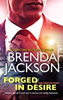 Forged in Desire (The Protectors #1)