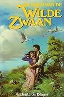 De roep van de wilde zwaan (Wild Swan Trilogy, #1)