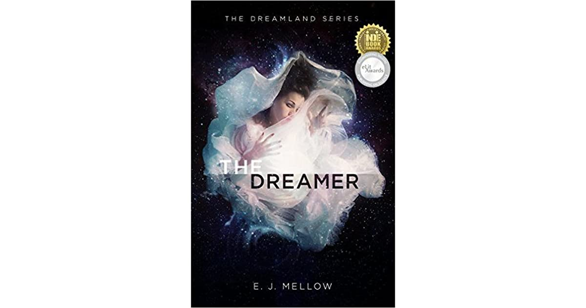 Read The Dreamer Dreamland 1 By Ej Mellow