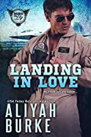 Landing in Love (Born To Fly Book 1)