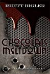 Chocolate Meltdown (Beowulf Chronicles, #3)
