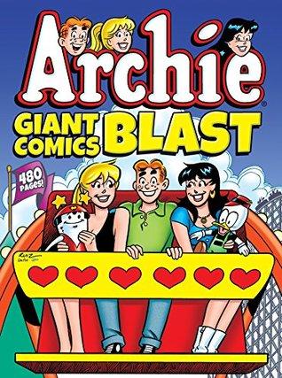 Archie Giant Comics Blast (Archie Giant Comics Digests Book 7)