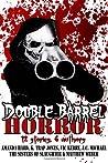 Double Barrel Horror