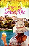 Spring in Skiathos (Escape to the Islands #1)