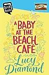 A Baby at the Beach Café