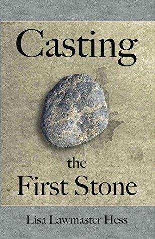 Casting the First Stone: Two women are determined to keep their families together...but at what cost?