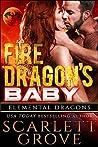 Fire Dragon's Baby (Elemental Dragons, #1)