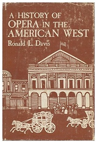 A history of opera in the American West