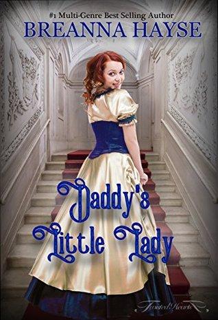 Daddy's Little Lady by Breanna Hayse