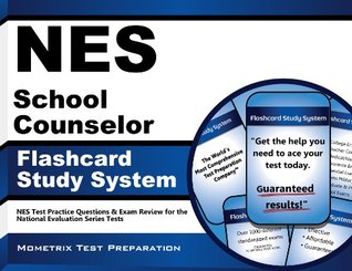 Nes School Counselor Flashcard Study System: Nes Test Practice Questions and Exam Review for the National Evaluation Series Tests