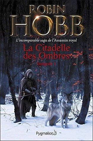 La Citadelle des Ombres - L'Intégrale 1 #1-3
