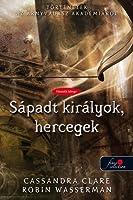 Sápadt királyok, hercegek (Tales from the Shadowhunter Academy, #6)