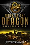 Mark of the Dragon (Urban Dragon #1)