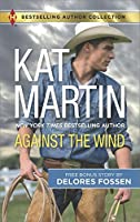 Against the Wind: Savior in the Saddle (Harlequin Bestselling Author Collection)