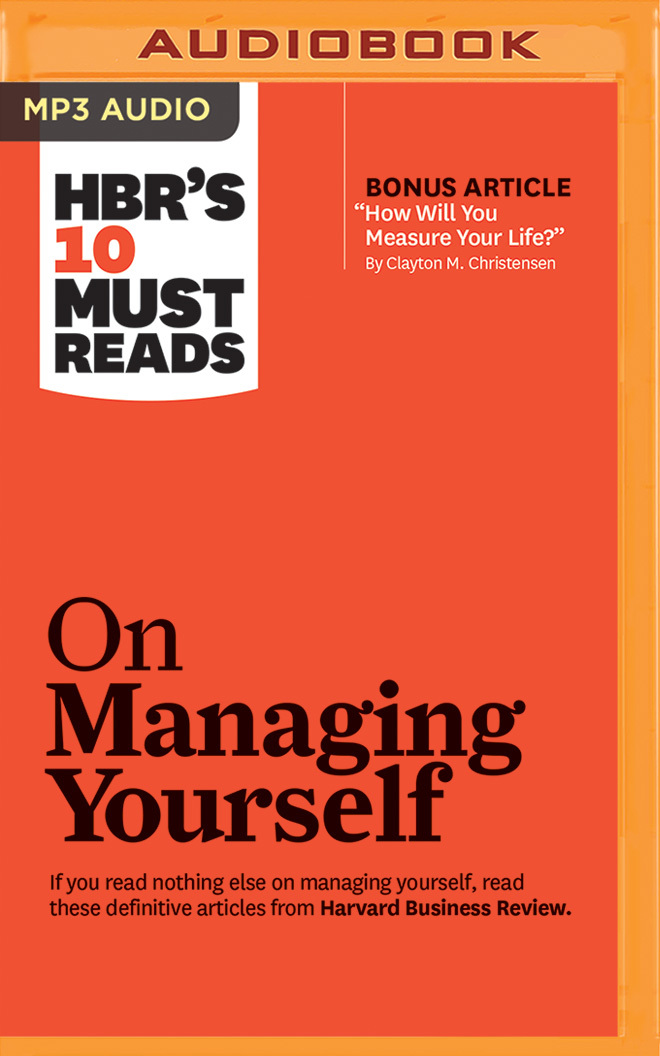 Harvard-Business-Review-Must-Reads-on-Managing-Yourself