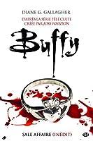 Sale affaire (Buffy the Vampire Slayer: Season 2, #5)
