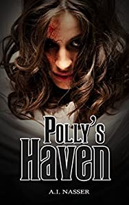 Polly's Haven (Scare Street Horror Short Stories, #2)