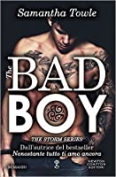 The Bad Boy (The Storm, #1)