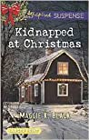 Kidnapped at Christmas (True North Bodyguards #1)