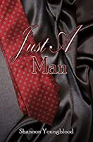 Just A Man (The Porter Trilogy, #1)