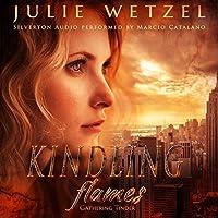 Gathering Tinder (Kindling Flames, #1)
