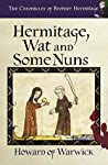 Hermitage, Wat and Some Nuns (The Chronicles of Brother Hermitage #6)