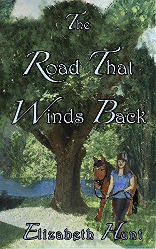The Road That Winds Back Elizabeth  Hunt