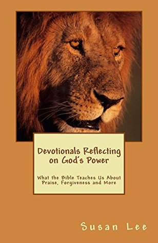 Devotionals Reflecting on God's Power: Bible Study Lessons