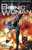 The Bionic Woman Vol. 1: Mission Control