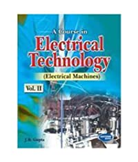 A Course in Electrical Technology: Electrical Machines - Vol. 2