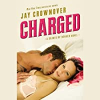 Charged (Saints of Denver, #2)