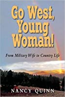Go West, Young Woman!