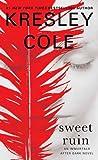 Sweet Ruin by Kresley Cole