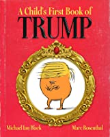 A Child's First Book of Trump: With Audio Recording
