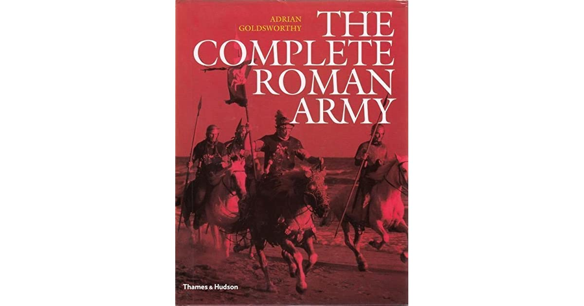 Pdf army complete adrian the roman goldsworthy
