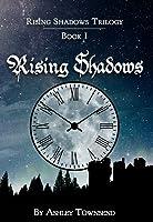 Rising Shadows (Rising Shadows #1)
