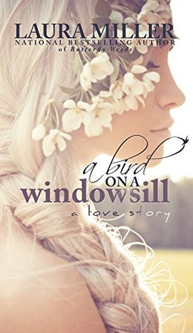 A Bird on a Windowsill by Laura     Miller