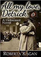 All My Love, Detrick (All My Love Detrick #1)