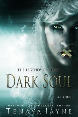 Dark Soul (The Legends of Regia #4)