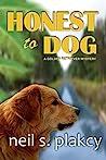 Honest to Dog (Golden Retriever Mysteries #7)