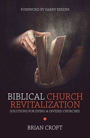 Biblical Church Revitalization