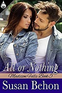 All or Nothing (Madison Falls Book 5)