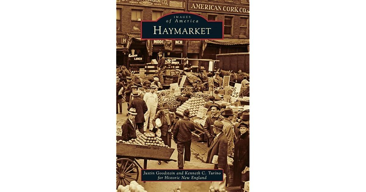Haymarket by Justin Goodstein