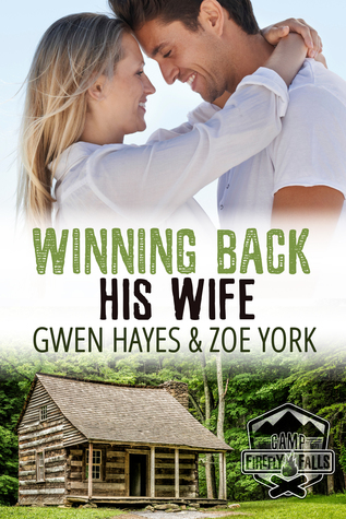 Winning Back His Wife (Camp Firefly Falls, #1)