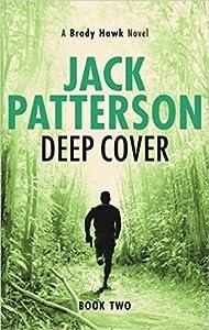 Deep Cover (Brady Hawk #2)